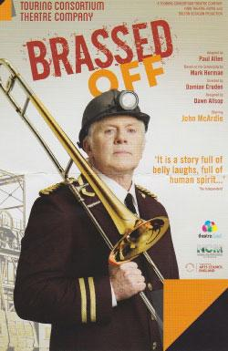 Brassed Off: Touring Consortium Theatre Company